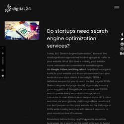 Do startups need search engine optimization services?