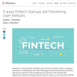 5 ways Fintech Startups are Preventing Loan Defaults