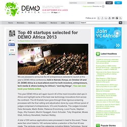 Top 40 startups selected for DEMO Africa 2013
