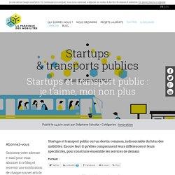 Startups et transport public : je t'aime, moi non plus - La Fabrique des Mobilités