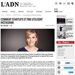 Comment startups et PME utilisent Instagram - Tribune d'expert