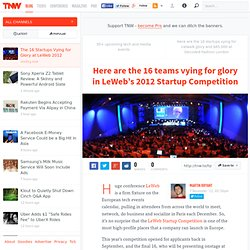 The 16 Startups Vying for Glory at the LeWeb 2012