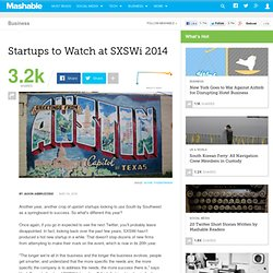 Startups to Watch at SXSWi 2014