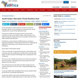 South Sudan: Starvation Threat Numbers Soar