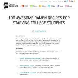 100 Awesome Ramen Recipes for Starving College Students