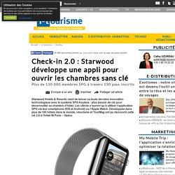 Check-in 2.0 : Starwood développe une appli pour ouvrir les chambres sans clé