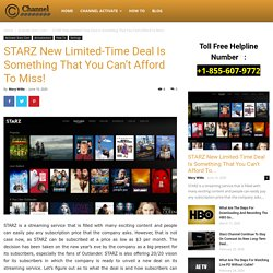 STARZ New Limited-Time Deal Is Something That You Can't Afford To Miss!