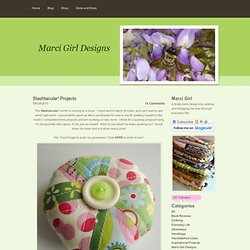 Stashtacular! Projects - Marci Girl Designs