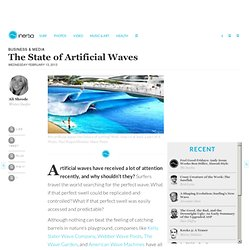 The State of Artificial Waves