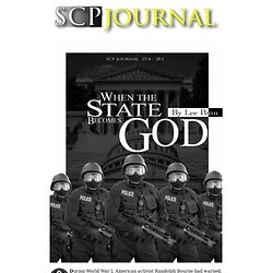 When the State Becomes God, By Lee Penn (All rights reserved, SCP)