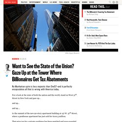Want to See the State of the Union? Gaze Up at the Tower Where Billionaires Get Tax Abatements