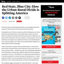 Red State, Blue City: How the Urban-Rural Divide Is Splitting America - Josh Kron