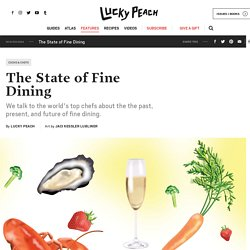 The State of Fine Dining - Lucky Peach