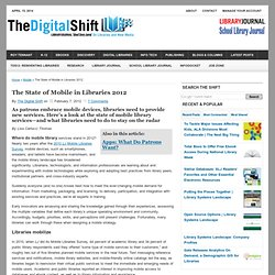 The State of Mobile in Libraries 2012