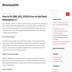 How to Fix ERR_GFX_STATE Error on Red Dead Redemption 2? – DirectoryXelt