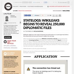 OWNI [Live] StateLogs: Wikileaks to reveal 250,000 diplomatic files » Article » OWNI, Digital Journalism