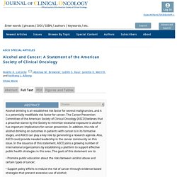 Alcohol and Cancer: A Statement of the American Society of Clinical Oncology: Journal of Clinical Oncology: Vol 0, No 0