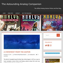 A Statement from the Editor – The Astounding Analog Companion