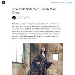 New Style Statement: Linen Maxi Dress