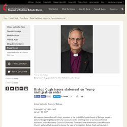 Bishop Ough issues statement on Trump immigration order