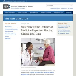 Statement on the Institute of Medicine Report on Sharing Clinical Trial Data