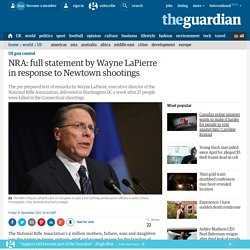 NRA: full statement by Wayne LaPierre in response to Newtown shootings