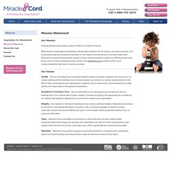 Mission Statement – MiracleCord Is Dedicated To Offering Services That Help Save Lives