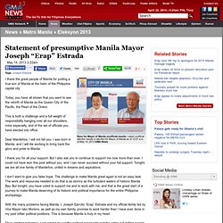 "Statement of presumptive Manila Mayor Joseph ""Erap"" Estrada"