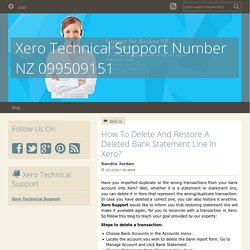 How To Delete And Restore A Deleted Bank Statement Line In Xero? - Xero Technical Support Number NZ 099509151 : powered by Doodlekit