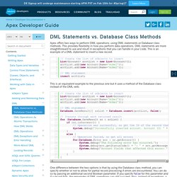 DML Statements vs. Database Class Methods