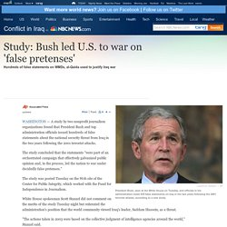 Study: False statements preceded war - World news - Mideast/N. Africa - Conflict in Iraq