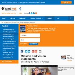 Mission and Vision Statements - Strategy Training From MindTools.com