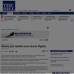 States join battle over drone flights - The Hill's RegWatch