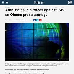 Arab states join forces against ISIS, as Obama preps strategy