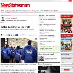 Better Together vs the truth
