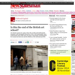 Is this the end of the British art school?