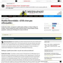 Stathis Kouvelakis: «L'UE n'est pas réformable»
