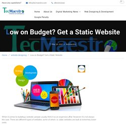 Get a Static Website in a Low Budget Call us at (844) 592-3166