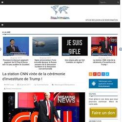 La station CNN virée de la cérémonie d'investiture de Trump