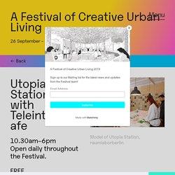 Utopia Station - A Festival of Creative Urban Living