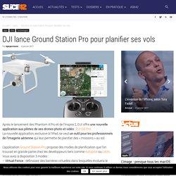 DJI lance Ground Station Pro pour planifier ses vols