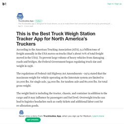 This is the Best Truck Weigh Station Tracker App for North America's Truckers