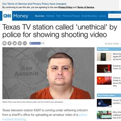 Texas TV station called 'unethical' by police for showing shooting video - Sep. 1, 2015