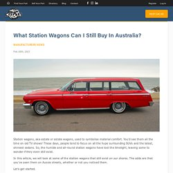 What Station Wagons Can I Still Buy In Australia?
