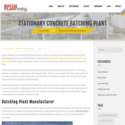Stationary Concrete Batching Plant - Belt Type RMC Mixer