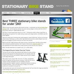 Stationary Bike Stand » Best THREE stationary bike stands for under $80!
