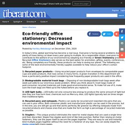 Eco-friendly office stationery: Decreased environmental impact