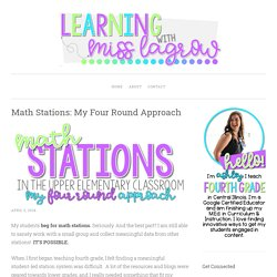 Math Stations: My Four Round Approach – Learning with Miss LaGrow