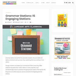 Grammar Stations: 15 Engaging Stations