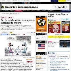 Du luxe à la misère en quatre stations de métro